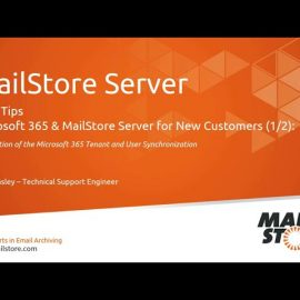 Tech Tips: Microsoft 365 and MailStore Server for New Customers (1/2) – User Synchronization