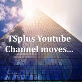 Welcome to the TSplus Support Youtube Channel.